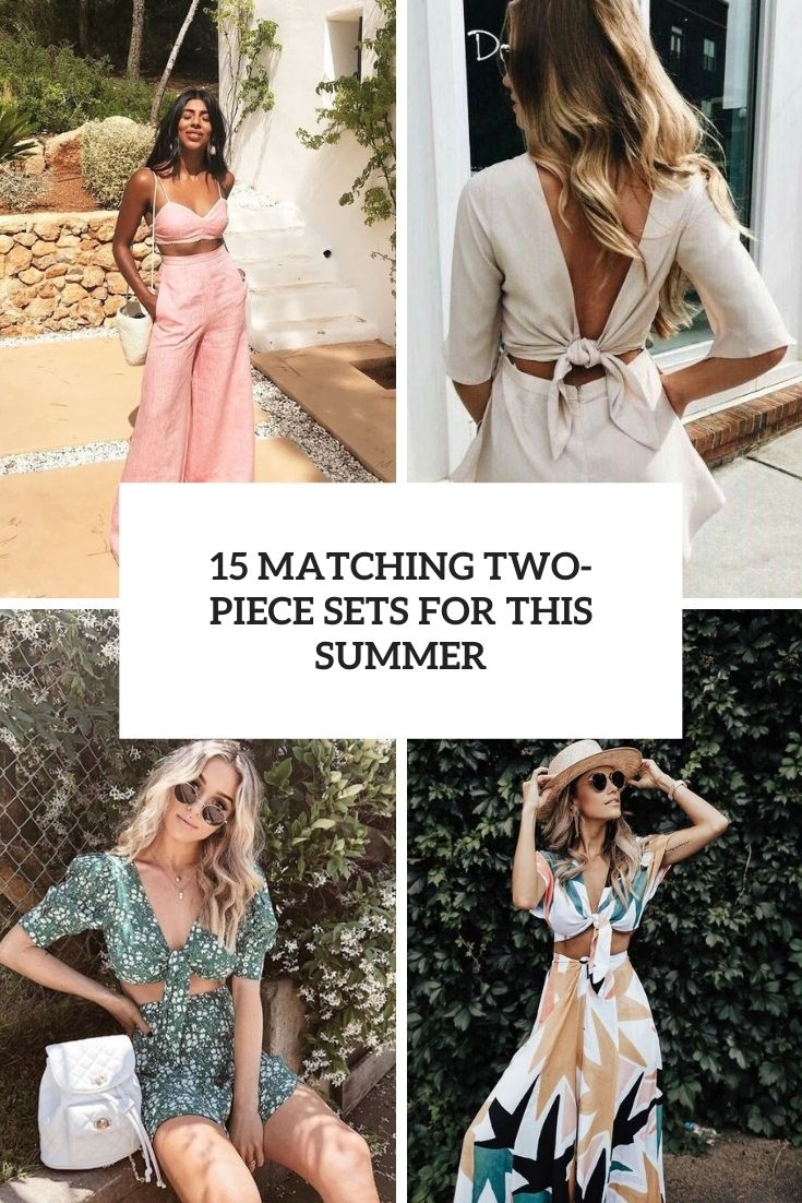 15 Matching Two-Piece Sets For This Summer