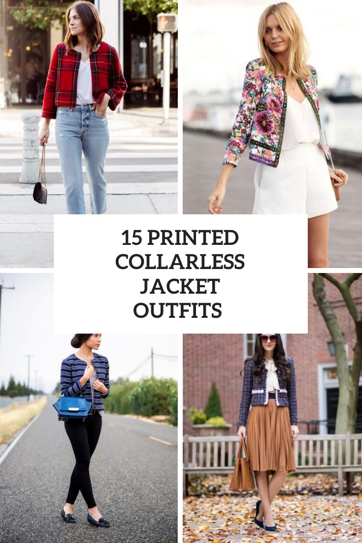15 Outfits With Printed Collarless Blazers And Jackets