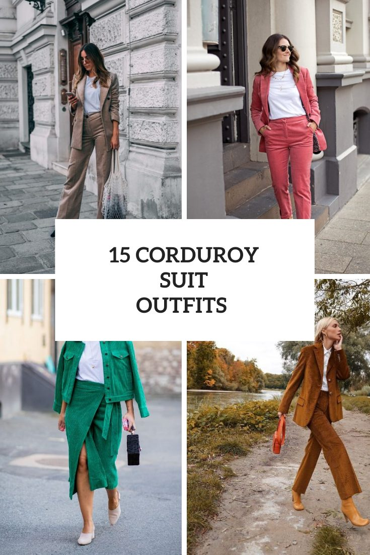 15 Women Outfits With Corduroy Suits