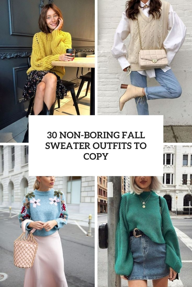 non boring fall sweater outfits to copy cover