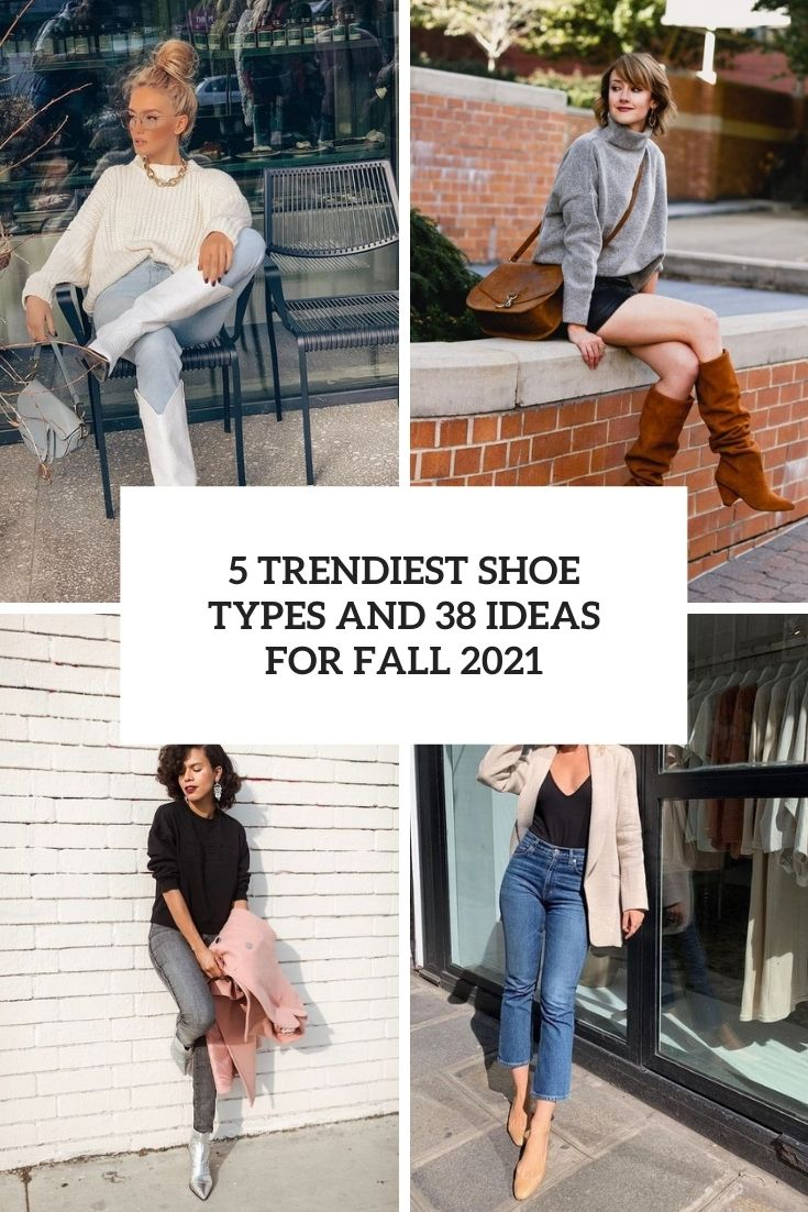 5 trendiest shoe types and 38 ideas for fall 2021 cover