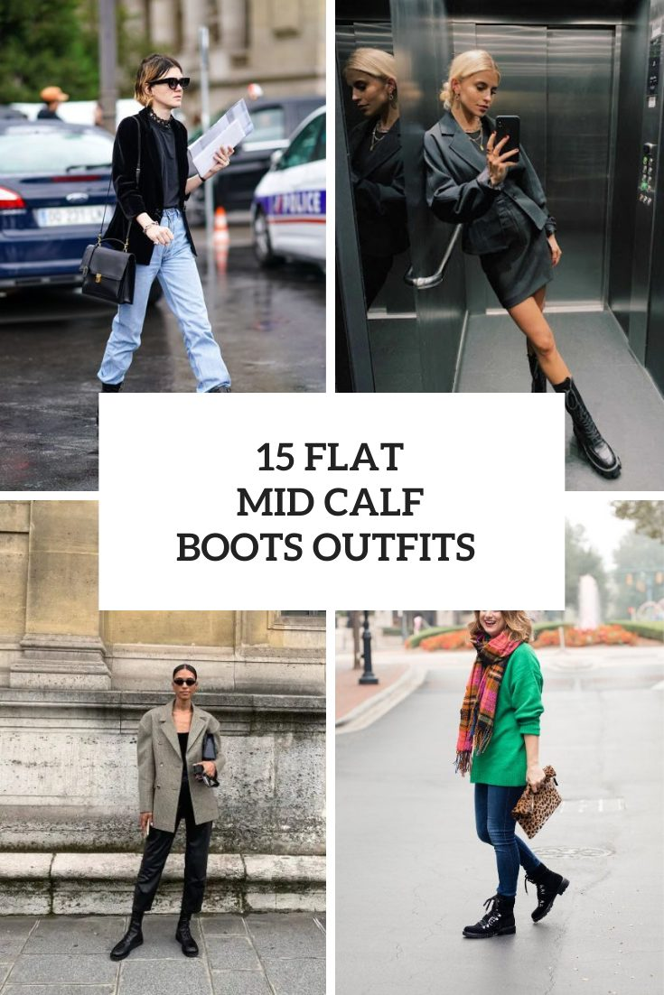15 Looks With Flat Mid Calf Boots For Ladies