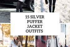 15 Looks With Silver Puffer Jackets
