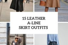 15 Outfits With Leather A-Line Skirts