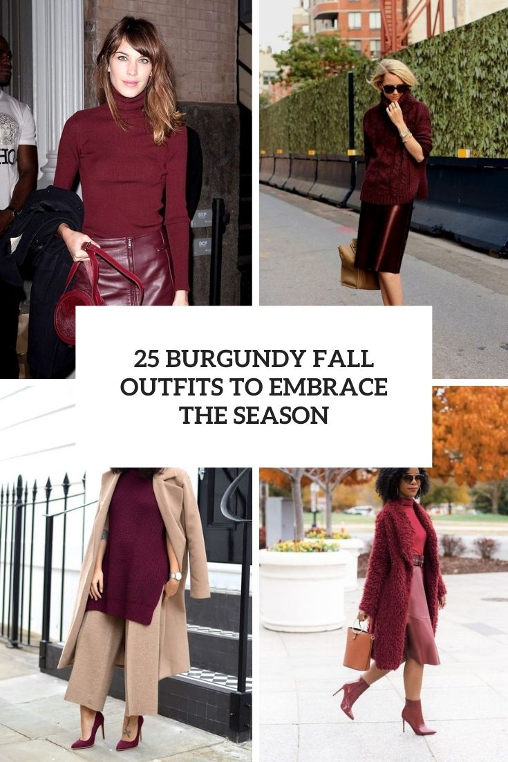 burgundy fall outfits to embrace the season cover