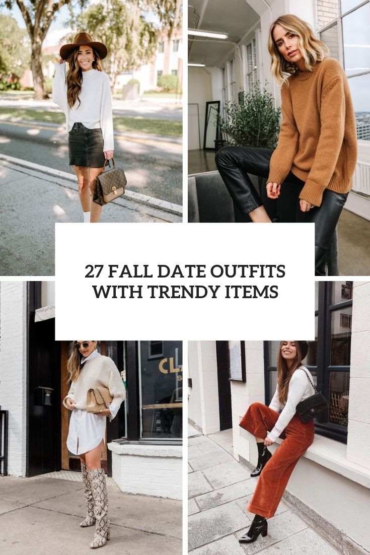 27 Fall Date Outfits With Trendy Items