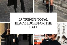 27 trendy total black outfits for the fall cover