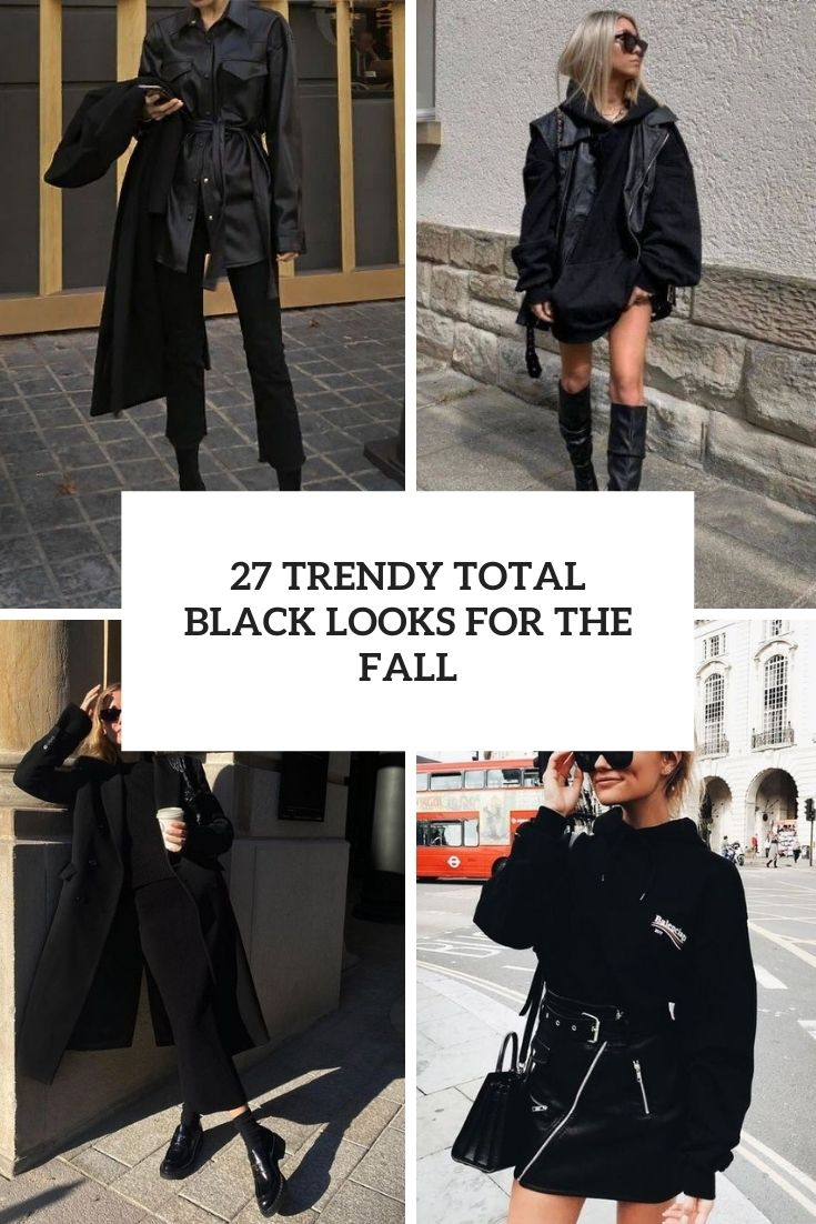 trendy total black outfits for the fall cover