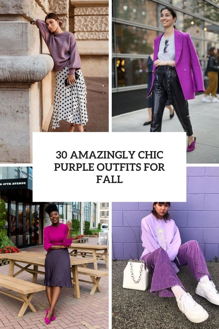 30 Amazingly Chic Purple Outfits For Fall