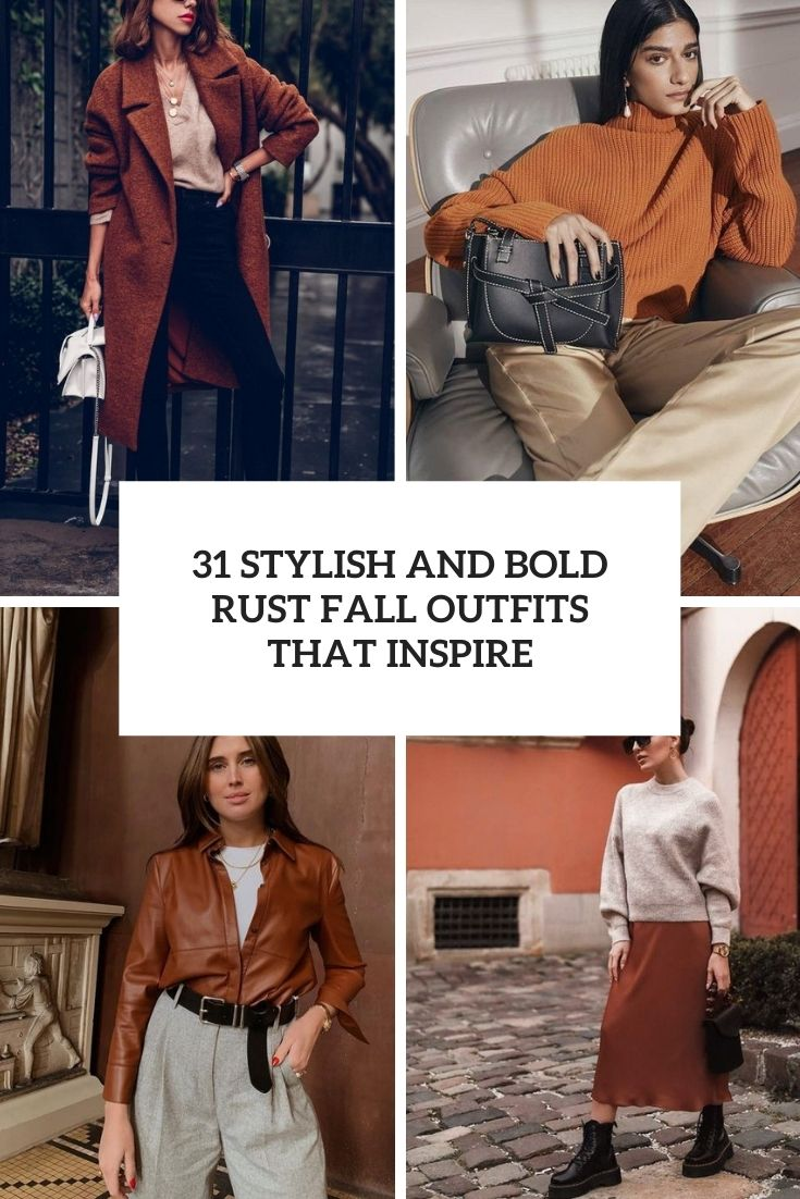 stylish and bold rust fall outfits that inspire cover