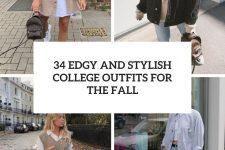 34 edgy and stylish college outfits for the fall cover