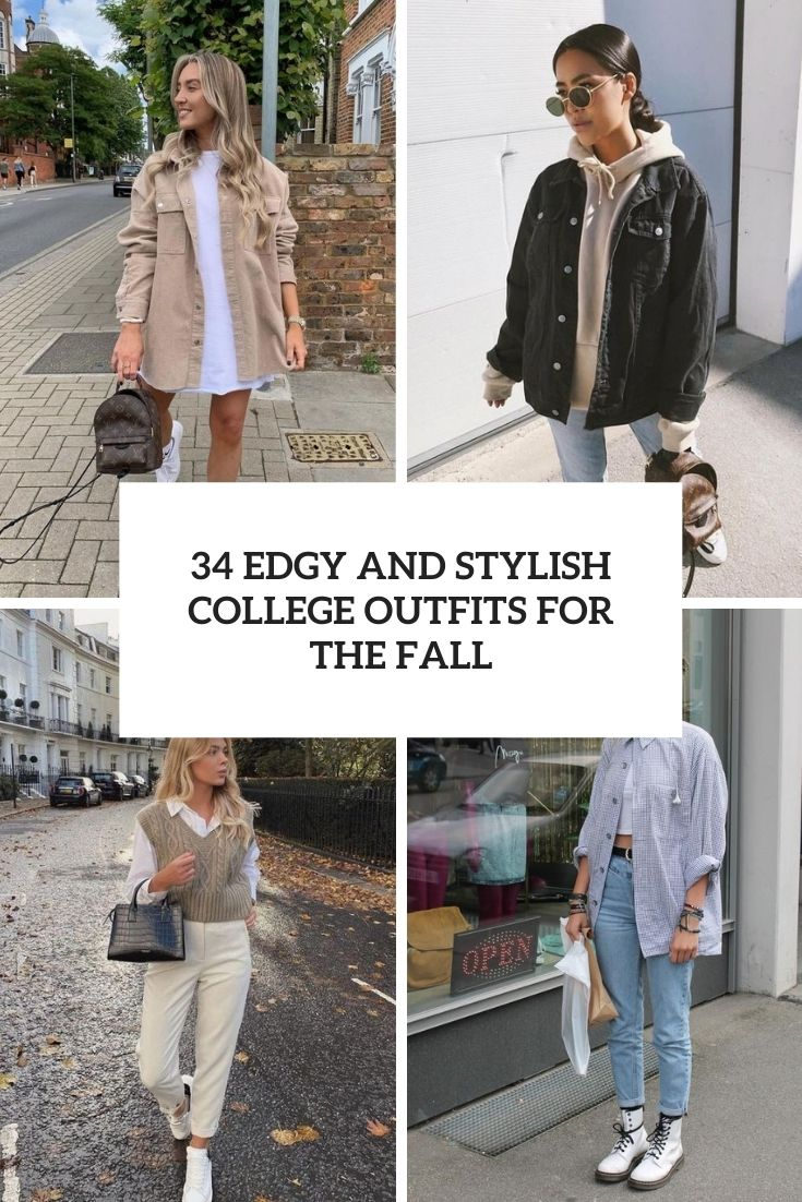 edgy and stylish college outfits for the fall cover