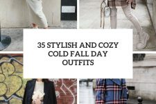 35 stylish and cozy cold fall day outfits cover