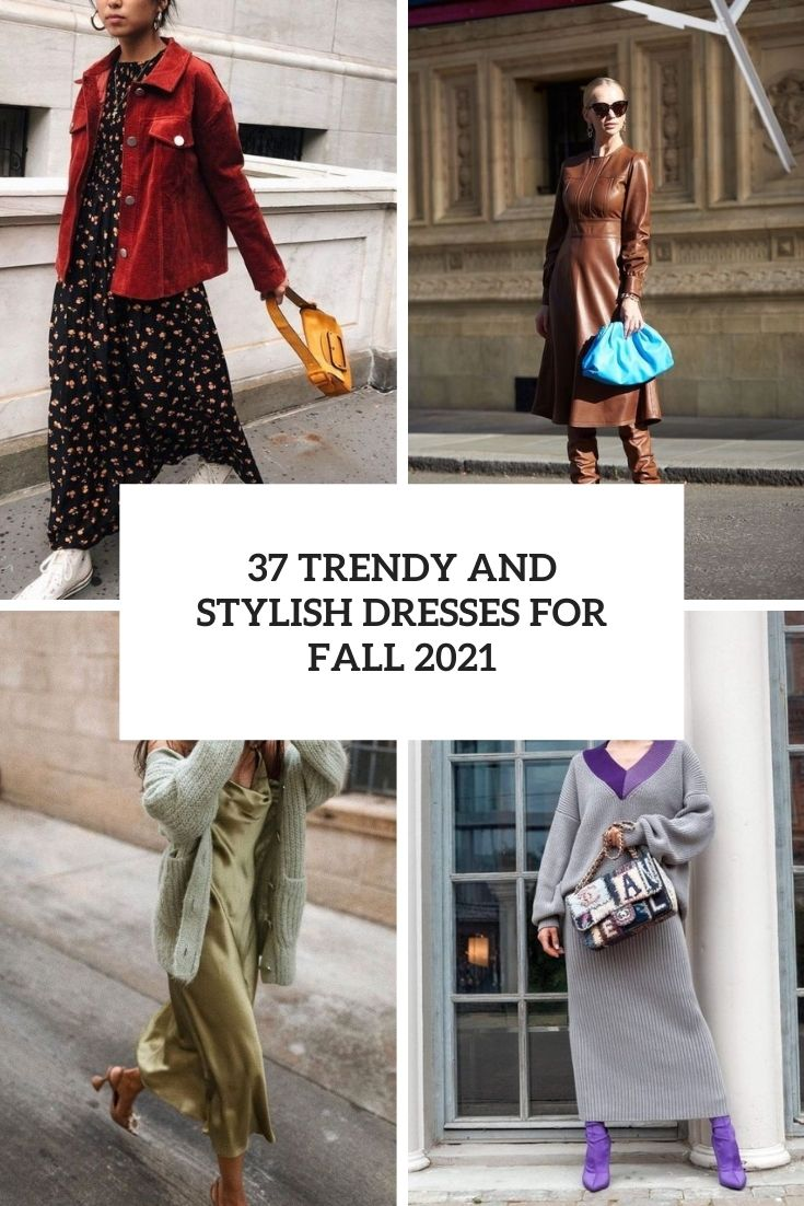 37 Trendy And Stylish Dresses For Fall 2021