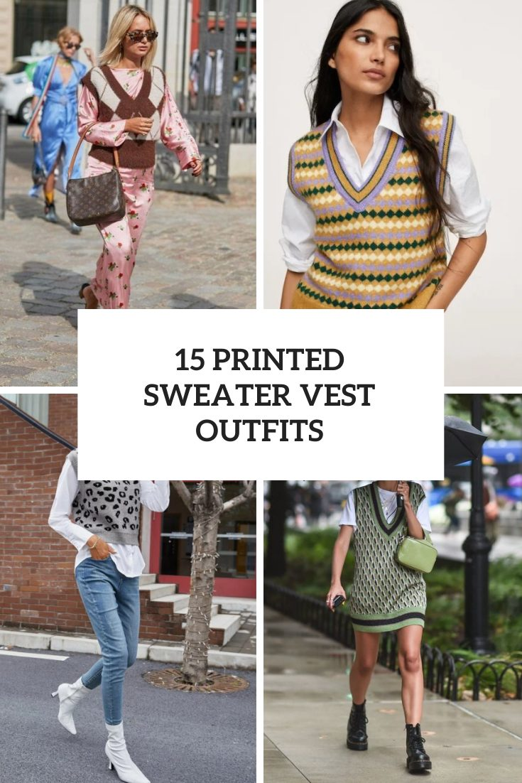 15 Looks With Printed Sweater Vests