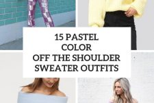 15 Outfits With Pastel Color Off The Shoulder And One Shoulder Sweaters