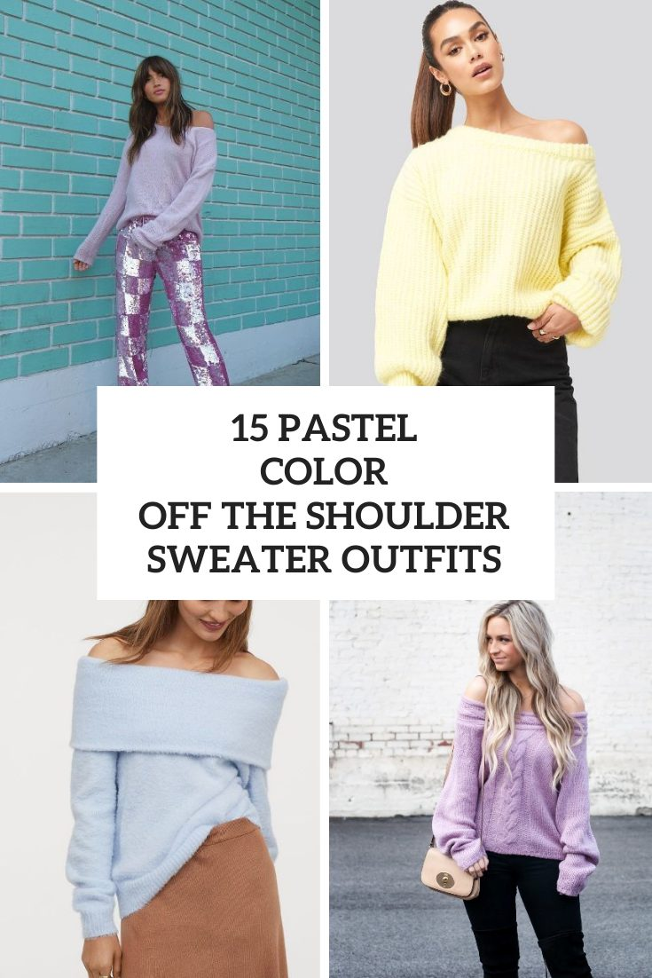 Outfits With Pastel Color Off The Shoulder And One Shoulder Sweaters