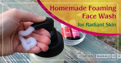 foaming face wash for radiant skin (via homemademommy)