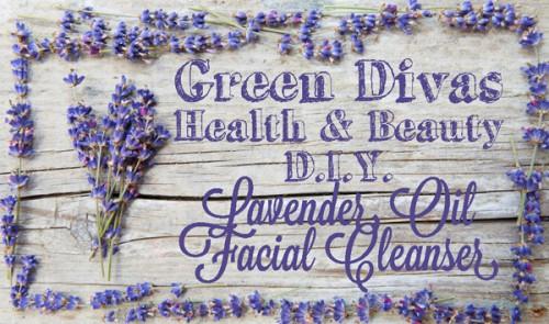 lavender face wash (via thegreendivas)