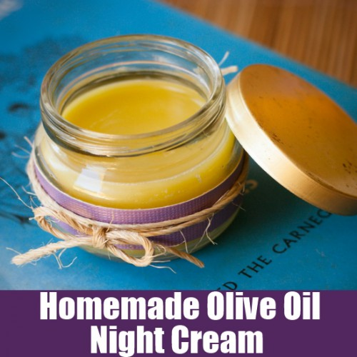 rich olive oil night cream (via homeremedyfind)